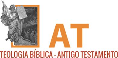 Teologia Bíblica – Antigo Testamento