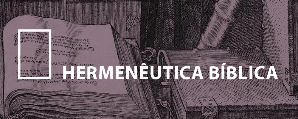 Hermenêutica Bíblica