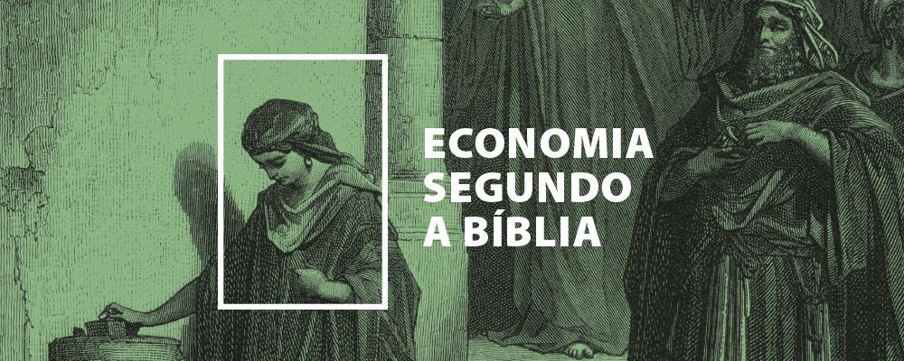 Economia Segundo a Bíblia
