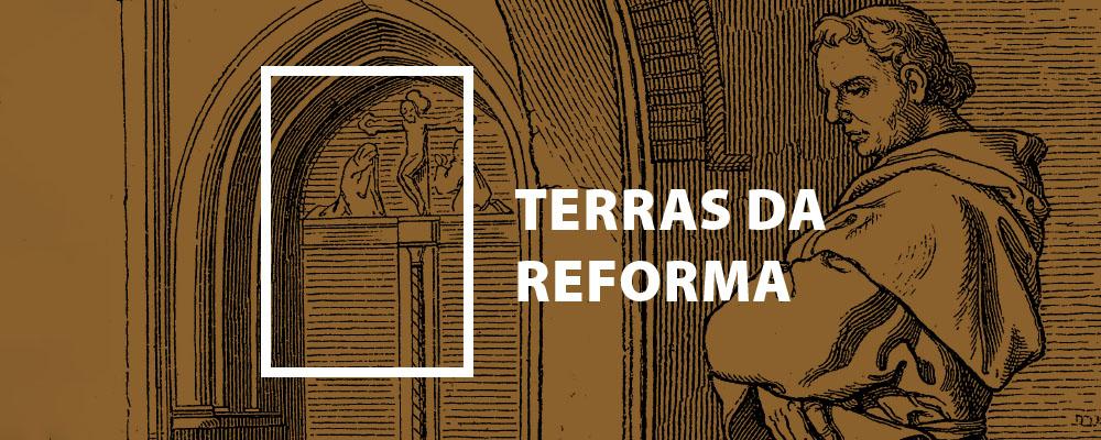 Terras da Reforma