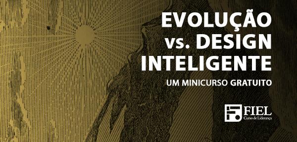 Evolução vs. Design Inteligente