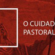 O Cuidado Pastoral