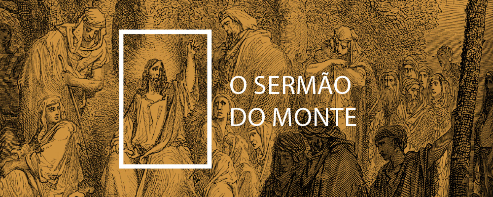 O Sermão do Monte - Sinclair B. Ferguson