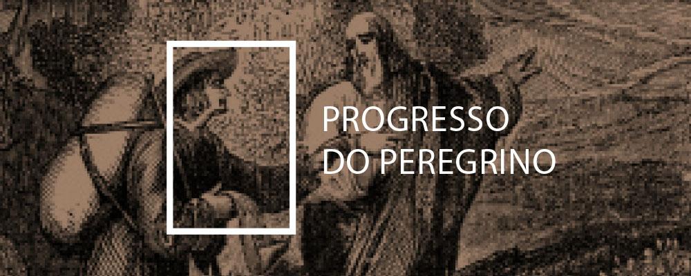 O Progresso do Peregrino - Derek Thomas