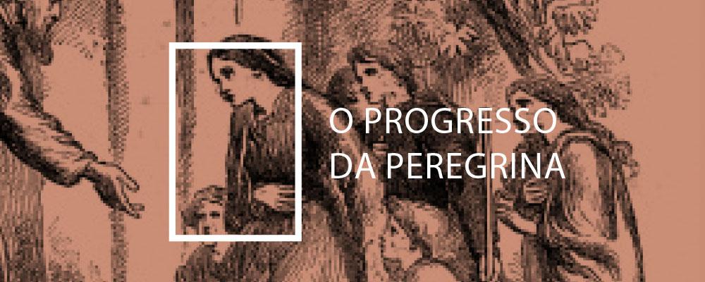 O Progresso da Peregrina