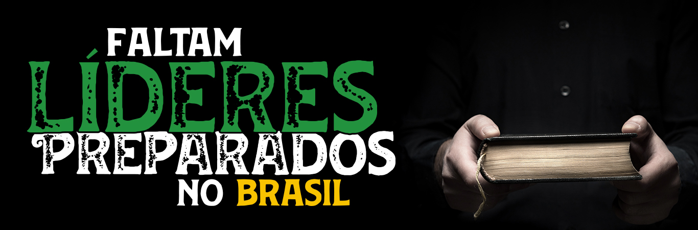 Faltam líderes preparados no Brasil