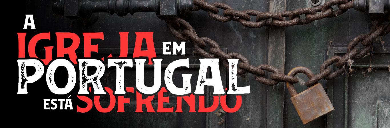 A igreja em Portugal está sofrendo