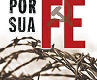 Torturado por sua fé