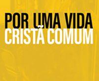 Por uma vida cristã comum