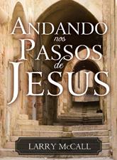 Andando Nos Passos de Jesus