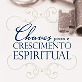 Chaves para o Crescimento Espiritual