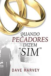 """Quando Pecadores dizem """"Sim"""""""