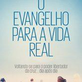 Evangelho para a Vida Real