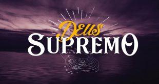 Deus Supremo - Fiel Pastores 2019
