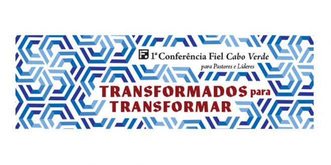 Conferência Fiel em Cabo Verde