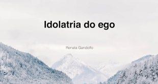 idolatria-do-ego