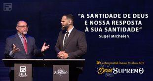 A Santidade de Deus e nossa resposta à sua santidade
