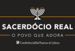 Sacerdócio Real: o povo que adora - Fiel Pastores e Líderes 2022